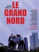 Ateliers Urbains #2 - Le grand Nord